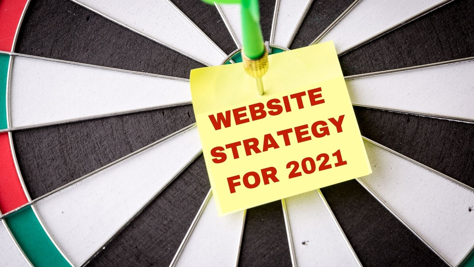 Website strategy takes on new meaning in 2021
